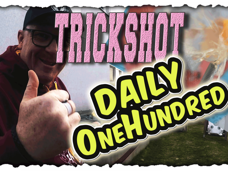 Daily OneHundred incl. Trickshot